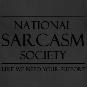 National Sarcasm Society T-Shirts - Adjustable Apron