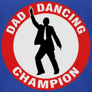 Dad Dancing Champion Hoodies - Men's T-Shirt by American Apparel