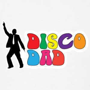 Disco Dad Accessories - Men's T-Shirt