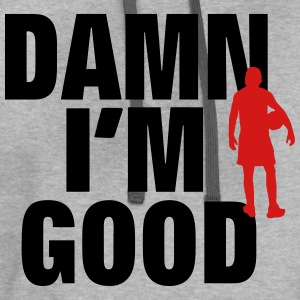 DAMN I'M GOOD BASKETBALL PLAYER - Contrast Hoodie