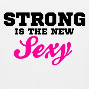 strong is the new sexy - Men's Premium Tank