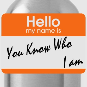 you know who i am Women's T-Shirts - Water Bottle