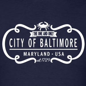 The One and Only City of Baltimore Long Sleeve Shirts - Men's T-Shirt