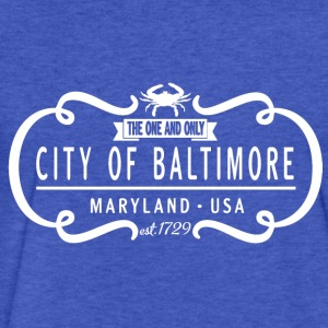 The One and Only City of Baltimore Sweatshirts - Fitted Cotton/Poly T-Shirt by Next Level