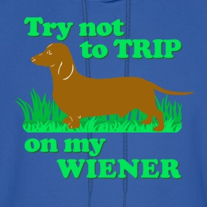 Try not to trip on my wiener! - Men's Hoodie