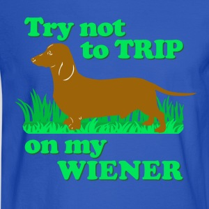 Try not to trip on my wiener! - Men's Long Sleeve T-Shirt