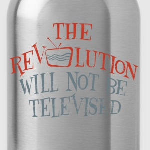 revolution will not be televised - Water Bottle