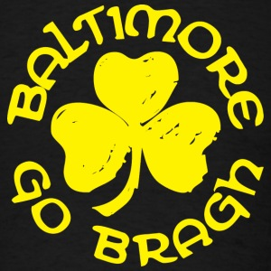 Baltimore Go Bragh Hoodies - Men's T-Shirt