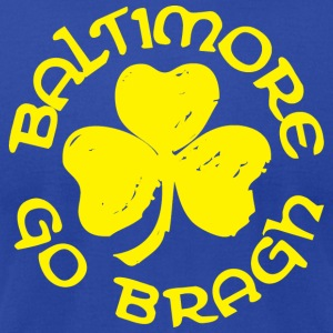 Baltimore Go Bragh Hoodies - Men's T-Shirt by American Apparel