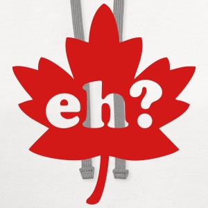 Canada Day Eh? T-Shirts - Contrast Hoodie