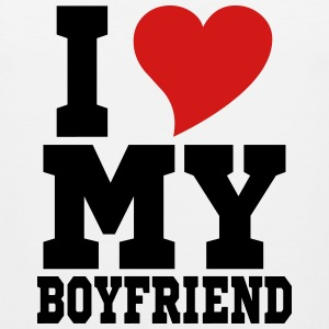 i Love My Boyfriend Hoodies - Men's Premium Tank