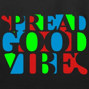 Spread Good Vibes - Eco-Friendly Cotton Tote