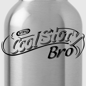 cool story bro Women's T-Shirts - Water Bottle