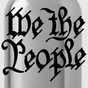 we the people Long Sleeve Shirts - Water Bottle