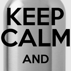 keep calm and T-Shirts - Water Bottle