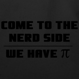 Come to the Nerd Side. We have PI Hoodies - Eco-Friendly Cotton Tote