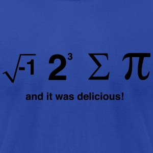 I Ate Sum Pi and it was Delicious Hoodies - Men's T-Shirt by American Apparel