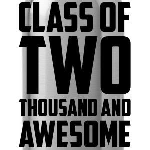 Class of Two Thousand and Awesome T-Shirts - Water Bottle