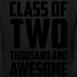 Class of Two Thousand and Awesome T-Shirts - Men's Premium Tank