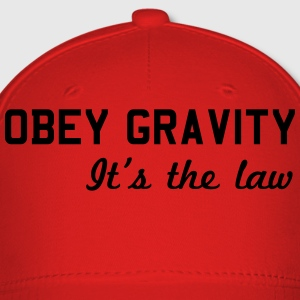 Obey Gravity. It's the Law T-Shirts - Baseball Cap