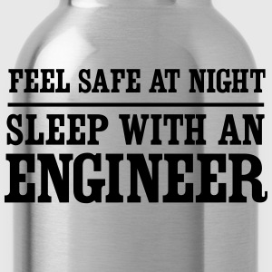 Feel Safe at Night. Sleep with an Engineer T-Shirts - Water Bottle
