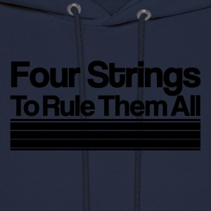 Four Strings To Rule Them All [m] - Men's Hoodie