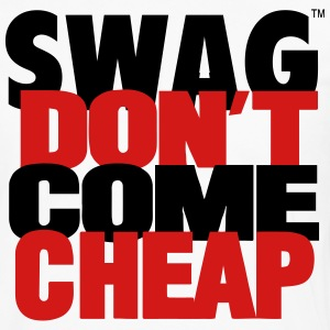 SWAG DON'T COME CHEAP T-Shirts - Men's Premium Long Sleeve T-Shirt
