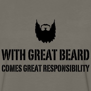 With Great Beard Comes Great Responsibility T-Shirts - Men's Premium Long Sleeve T-Shirt