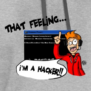 That Feeling... I'M A HACKER!! T-Shirts - Contrast Hoodie