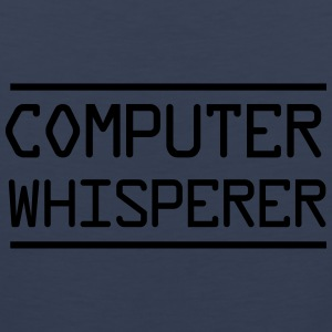 Computer Whisperer Women's T-Shirts - Men's Premium Tank