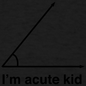 I'm Acute Kid Baby & Toddler Shirts - Men's T-Shirt