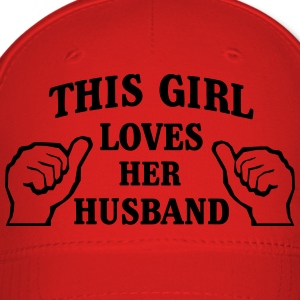 This Girl Loves Her Husband Women's T-Shirts - Baseball Cap