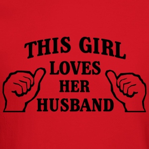This Girl Loves Her Husband Women's T-Shirts - Crewneck Sweatshirt