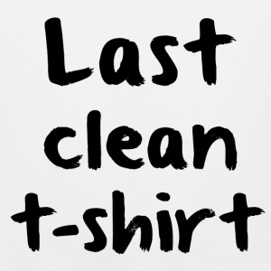 Last clean t-shirt Women's T-Shirts - Men's Premium Tank