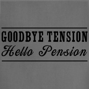Goodbye Tension Hello Pension T-Shirts - Adjustable Apron