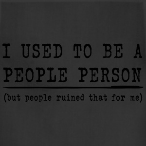 I Used to be a People Person T-Shirts - Adjustable Apron