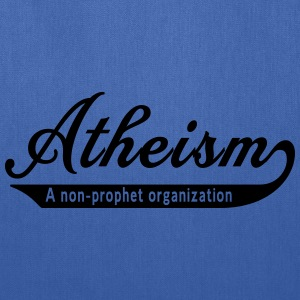 Atheism. A Non Prophet Organization T-Shirts - Tote Bag