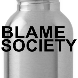 Blame Society - Water Bottle