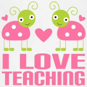 Teacher T-shirt (I Love Teaching) - Adjustable Apron