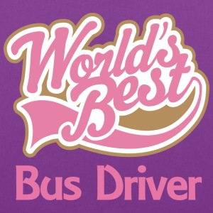 Bus Driver (Worlds Best) - Tote Bag