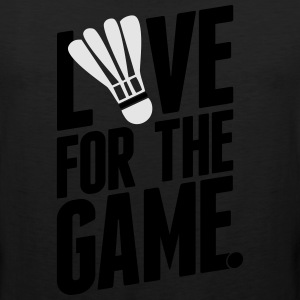 badminton - love for the game Long Sleeve Shirts - Men's Premium Tank