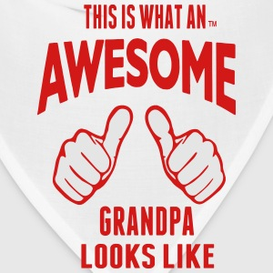 This Is What An AWESOME GRANDPA Looks Like T-Shirts - Bandana