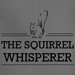 Squirrel Whisperer T-Shirts - Adjustable Apron