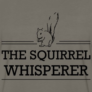 Squirrel Whisperer T-Shirts - Men's Premium Long Sleeve T-Shirt