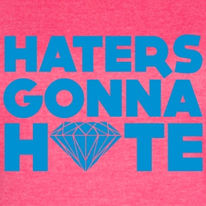 haters gonna hate Tanks - Women's Vintage Sport T-Shirt