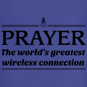 Prayer.World's greatest wireless connection Women's T-Shirts - Adjustable Apron