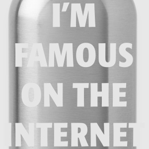 I'm Famous on the Internet - Water Bottle