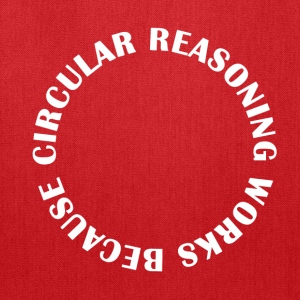 Circular Reasoning - Tote Bag
