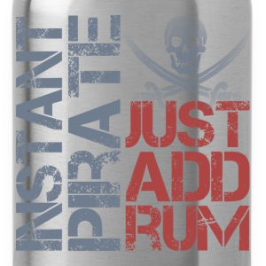 Instant Pirate Just Add Rum T-Shirts - Water Bottle
