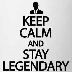 Keep calm and stay legendary T-Shirts - Coffee/Tea Mug